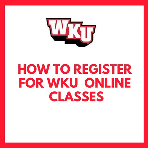 Register for WKU Online Classes