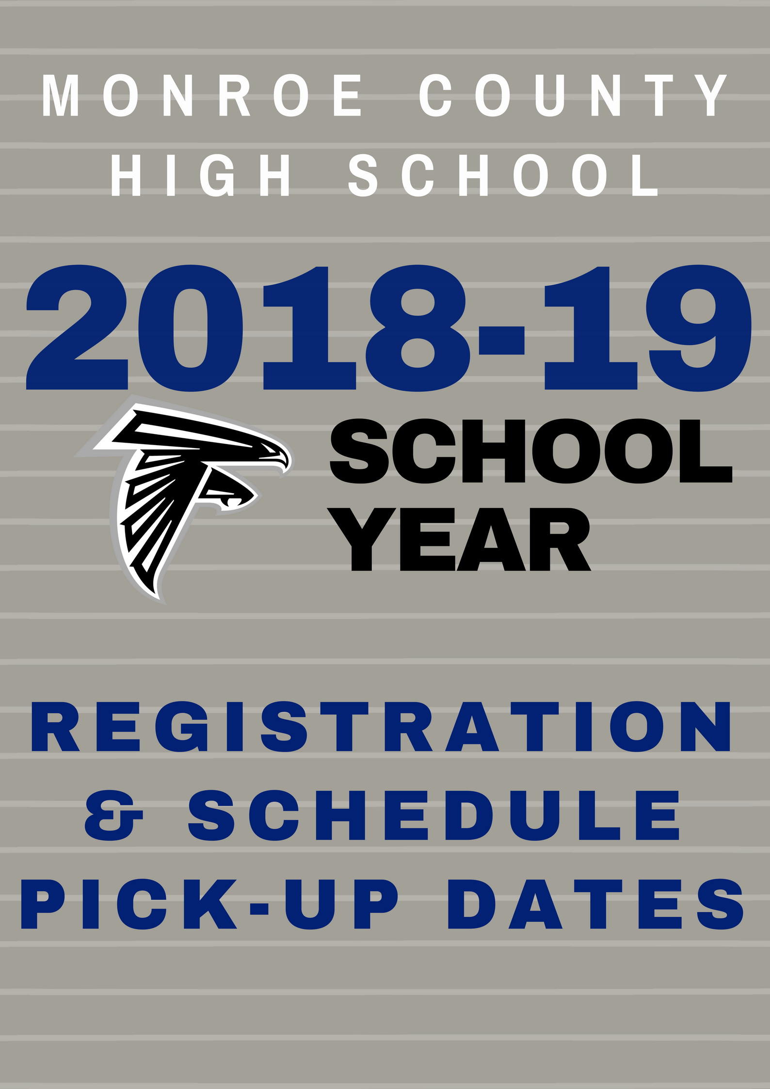 MCHS Registration and Schedule Pick Up Dates